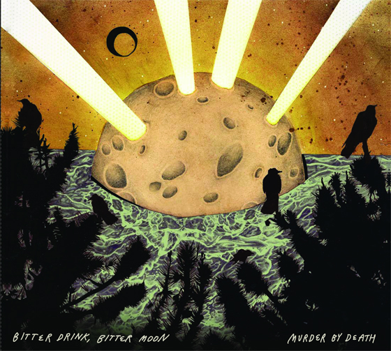 Murder By Death - Bitter Drink, Bitter Moon