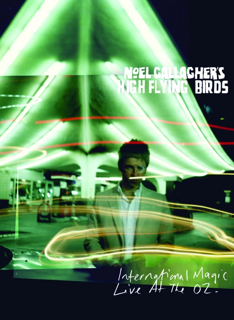 Noel Gallagher's High Flying Birds - International Magic Live At The O2