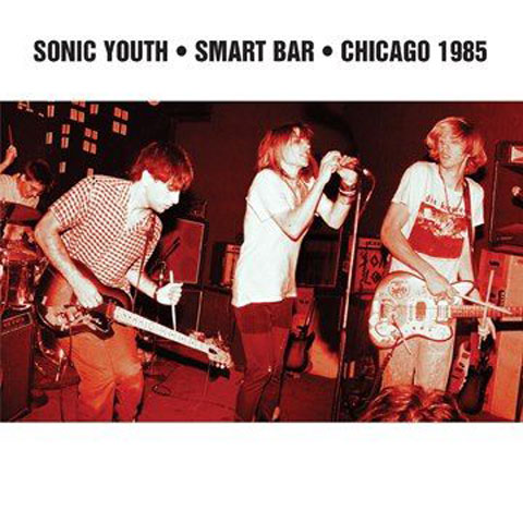 Sonic Youth - Chicago Smart Bar - 1985