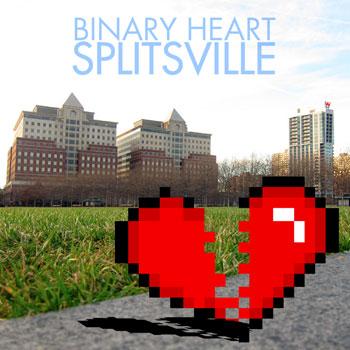 Binary Heart - Splitsville