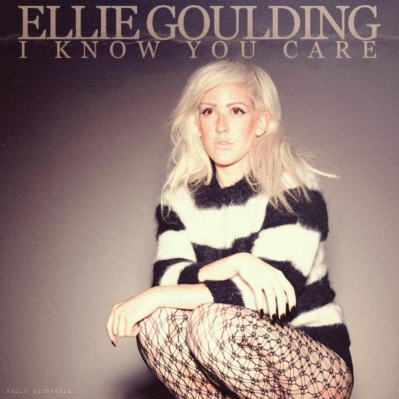 "Ellie Goulding - ""I Know You Care"""