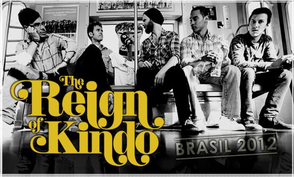 The Reign Of Kindo no Brasil