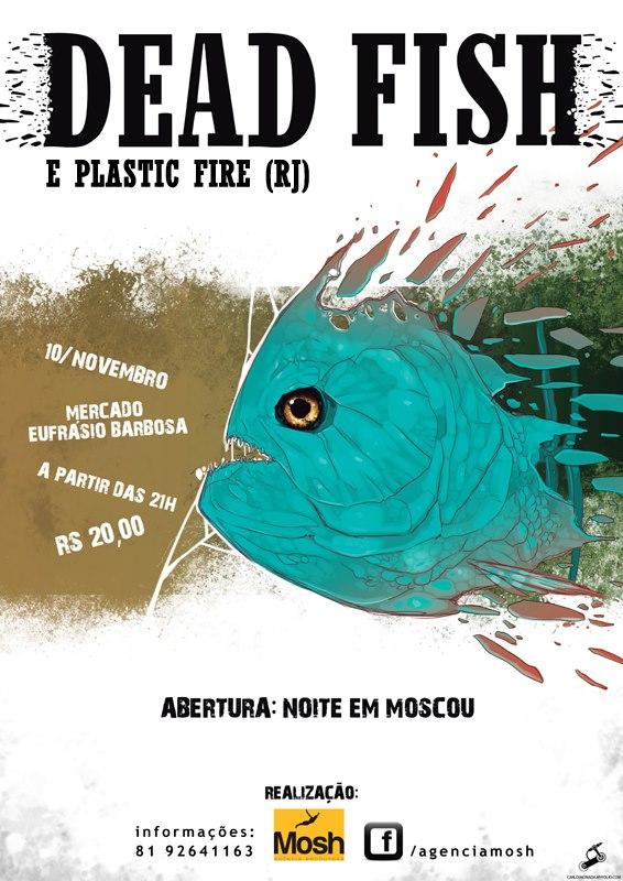 Dead Fish (ES), Plastic Fire (RJ) e Noite em Moscou (PE) em Olinda - 10/11/2012