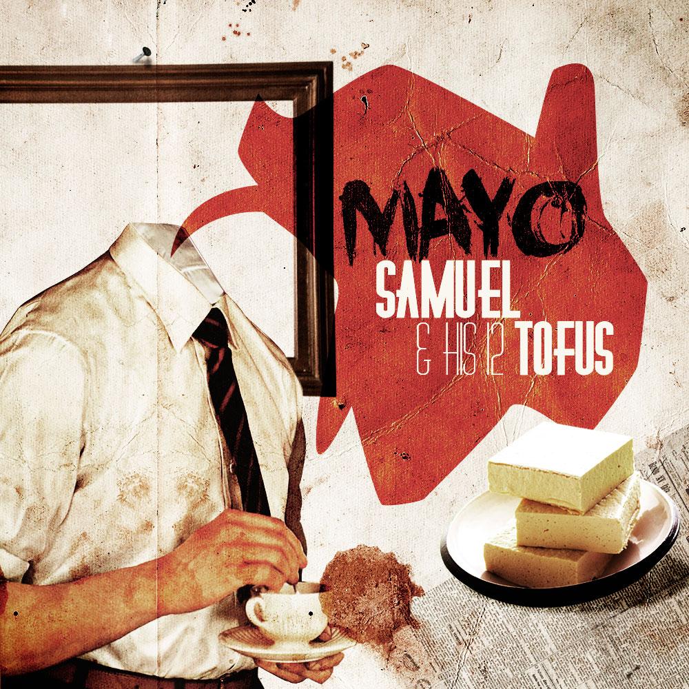 Mayo - Samuel & His 12 Tofus