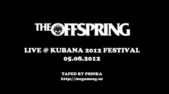 The Offspring - Kubana Fest na Rússia