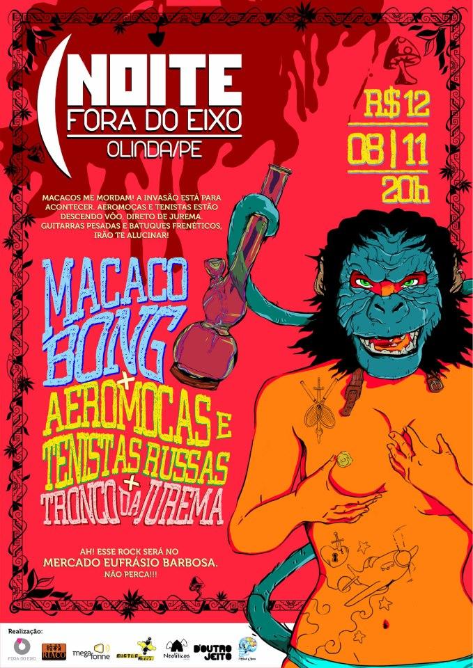 Macaco Bong (MT), Aeromoças e Tenistas Russas (SP) e Tronco de Jurema (PE) em Olinda - 08/11/2012