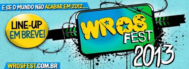 Wros Fest anuncia edição de 2013
