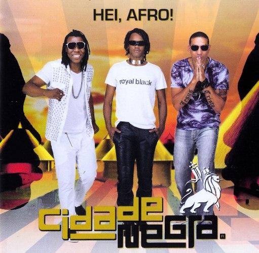 Cidade Negra - Hei, Afro