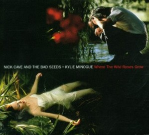 Nick Cave And The Bad Seeds e Kylie Minogue - Where The Wild Roses Grow