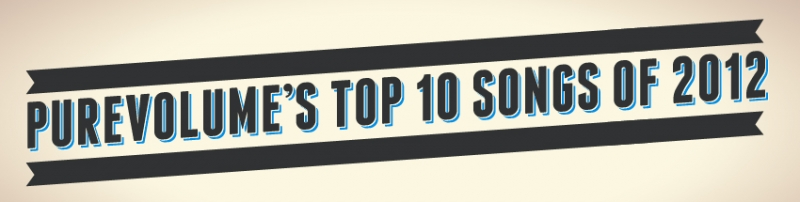As melhores músicas de 2012 do PureVolume