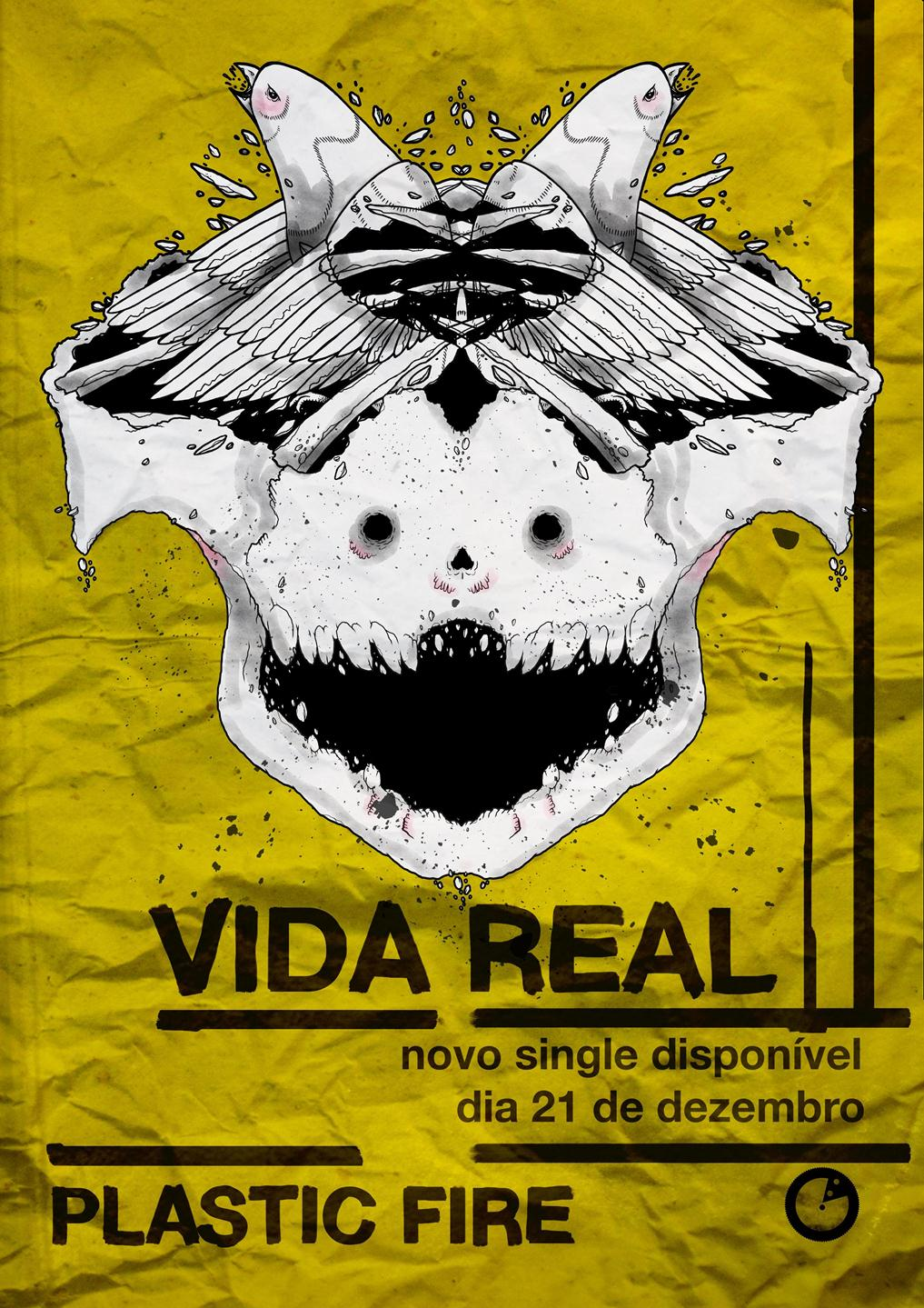 Plastic Fire - Vida Real