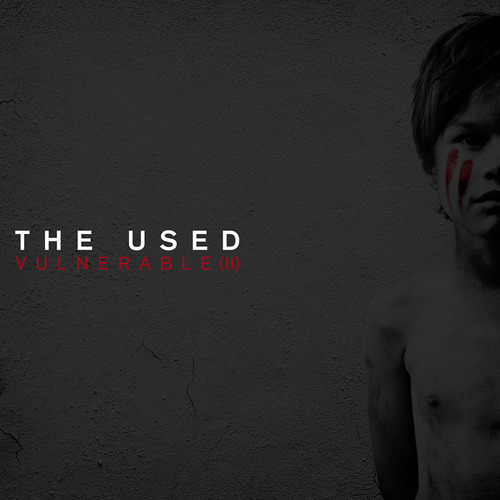 The Used - Vulnerable (II)