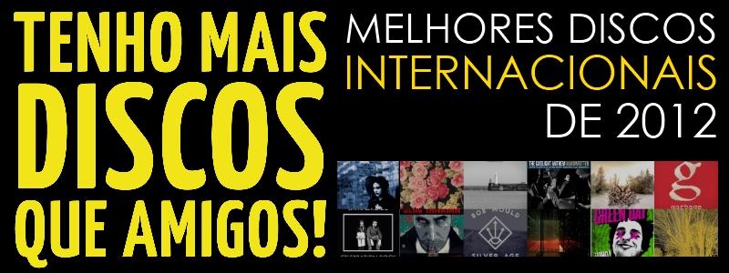 Os melhores discos internacionais de 2012Os melhores discos internacionais de 2012