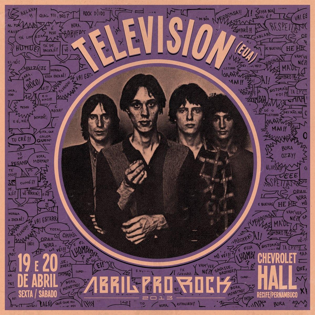 Abril Pro Rock confirma Television na edição 2013