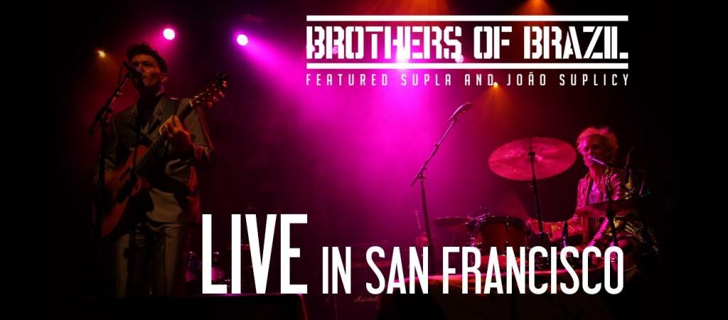 Brothers of Brazil lança gravado em show na Califórnia