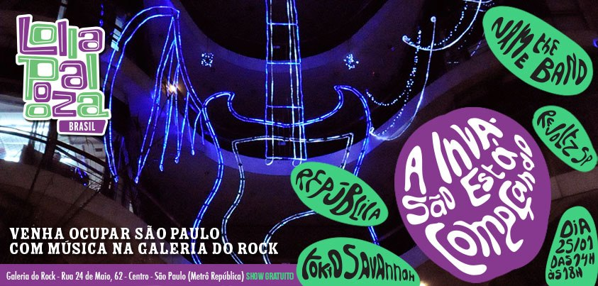 Lollapalooza Brasil na Galeria do Rock