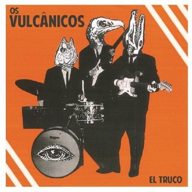 Ouça novo EP de Os Vulcanicos