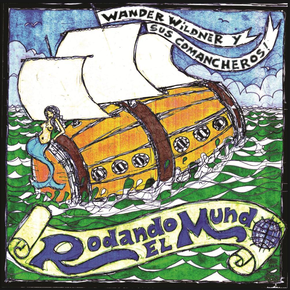 Wander Wildner - Rodando El Mundo