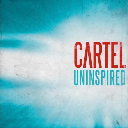 Cartel - Uninspired