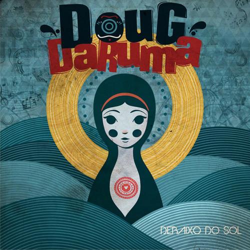 Doug Daruma - Debaixo do Sol