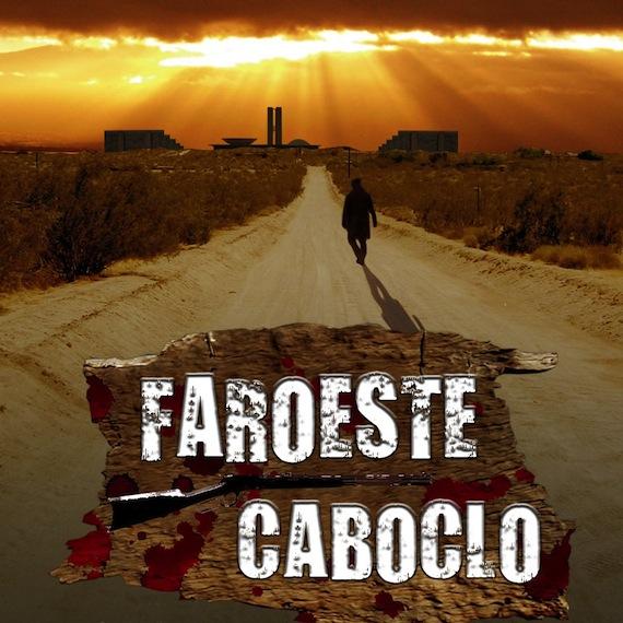 faroeste_caboclo_o_filme