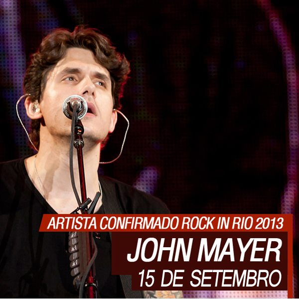 John Mayer é confirmado para o Rock in Rio 2013