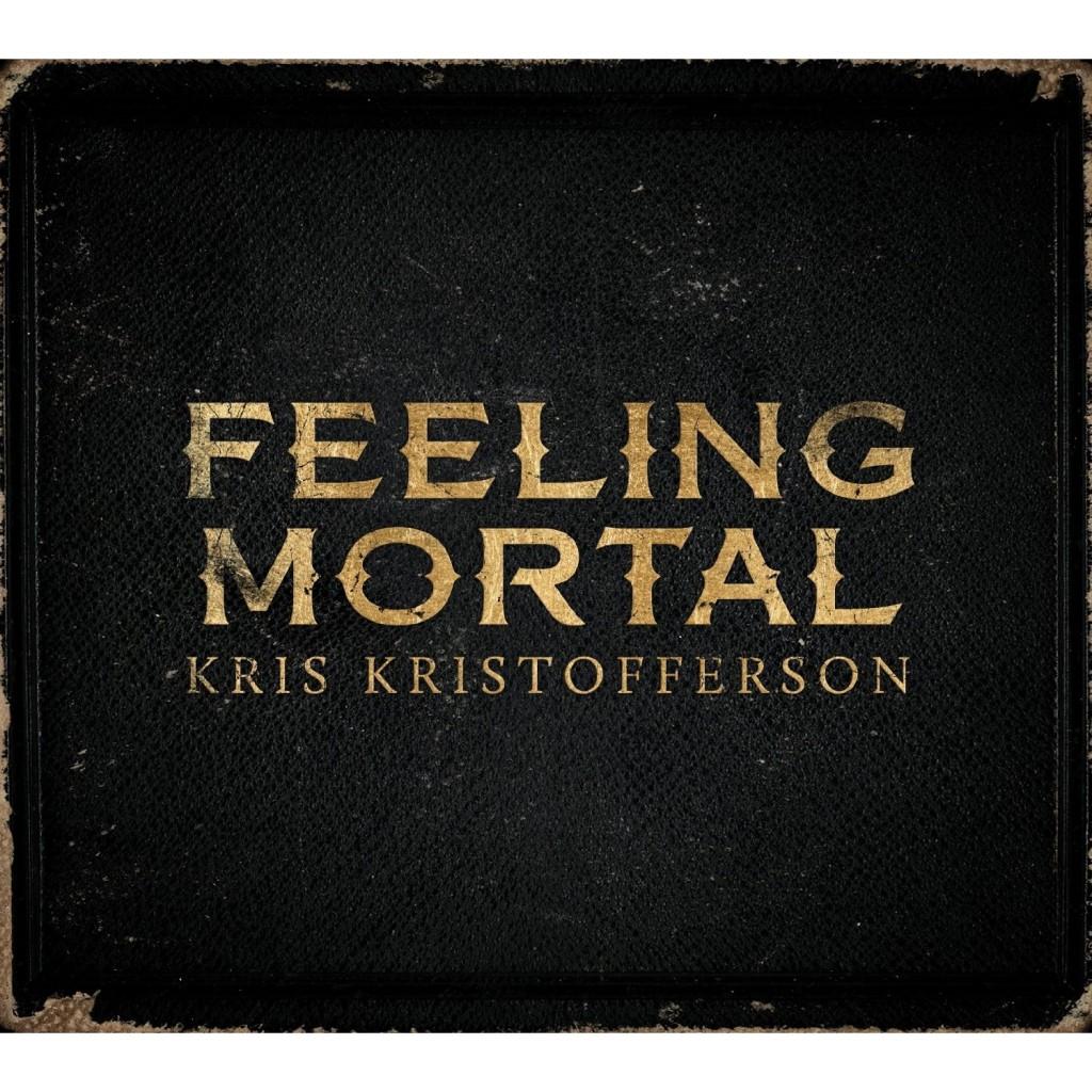Kristofferson - Feeling Mortal