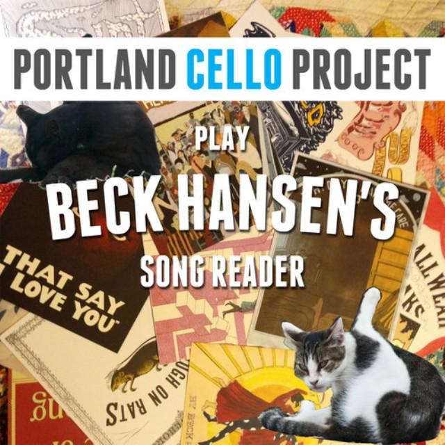 Portland Cello Project - Portland Cello Project Play Beck Hansen's Song Reader
