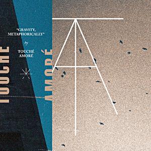 Split de Touché Amoré e Pianos Become The Teeth
