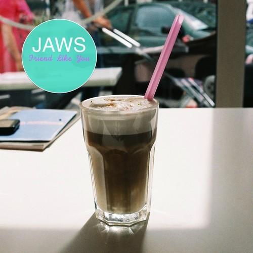 JAWS - Friends Like You
