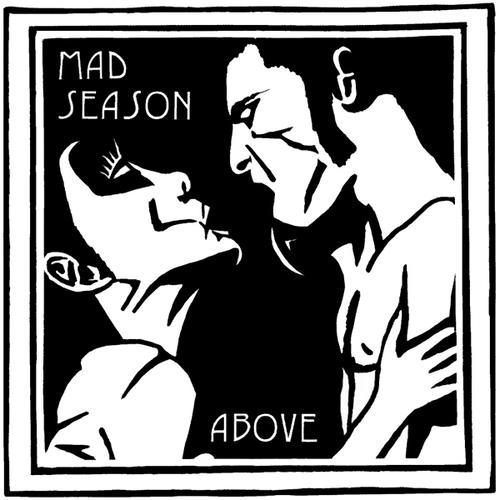 Lanye Staley fez a capa de Above, disco do Mad Season