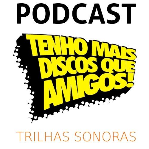 Podcast #10 do TMDQA! - Trilhas Sonoras