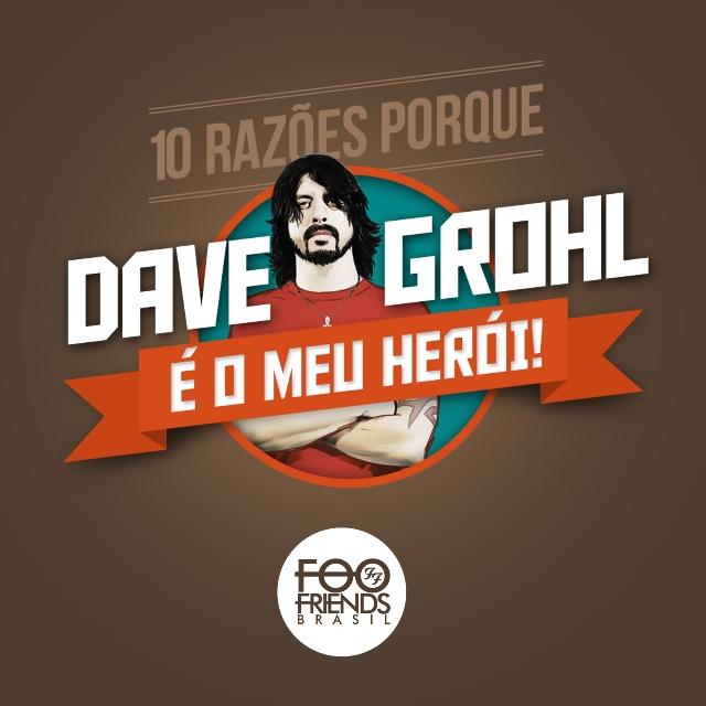 10 motivos para reconhecer Dave Grohl como herói