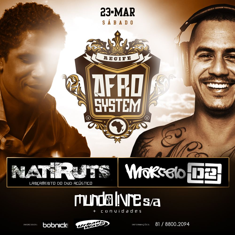 Natiruts, Marcelo D2 e Mundo Livre S/A se apresentam no Afro System Recife