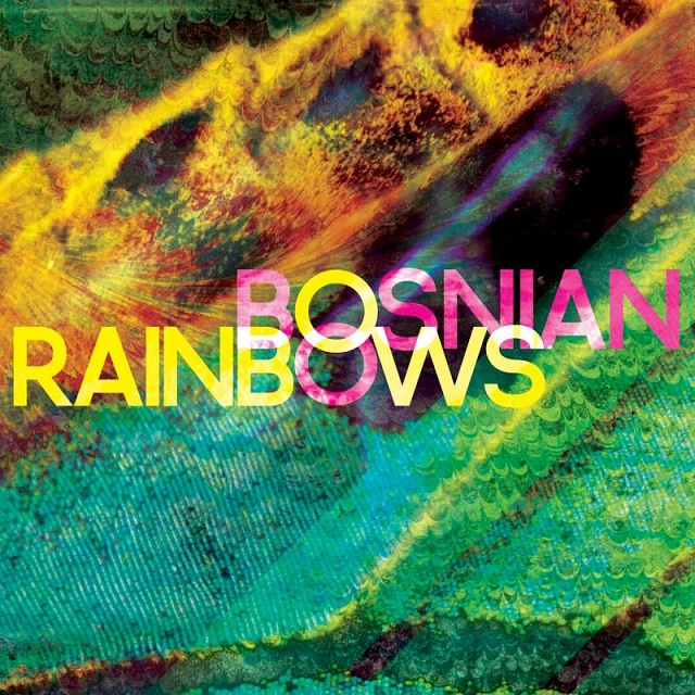 Ouça na íntegra o álbum de estreia do Bosnian Rainbows
