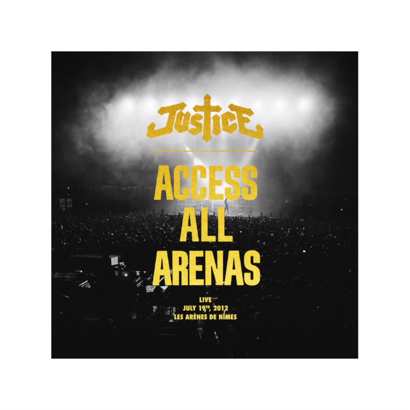 Justice - Access All Arenas