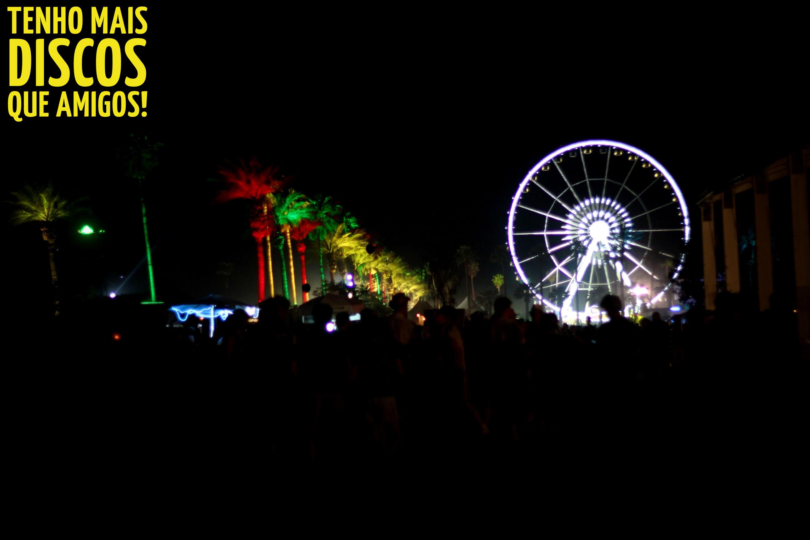 Resenha e fotos exclusivas do primeiro dia do Coachella (19/04/13) – Parte 2
