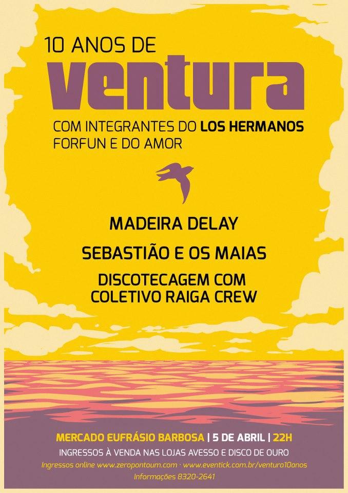 Festa de 10 anos do álbum Ventura no Recife