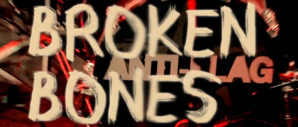 "Anti-Flag divulga vídeo de ""Broken Bones"""