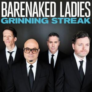 Barenaked Ladies - Grinning Streak