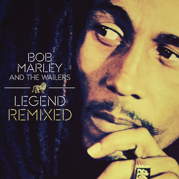Bob Marley And The Wailers - Legend Remixed