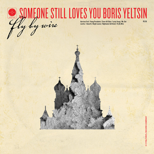 Someone Still Loves You Boris Yeltsin lança single