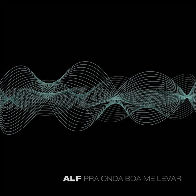 Alf-Pra-Onda-Boa-Me-Levar