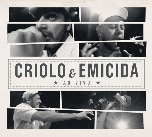 Emicida e Criolo: ouça na íntegra CD gravado ao vivo em São Paulo