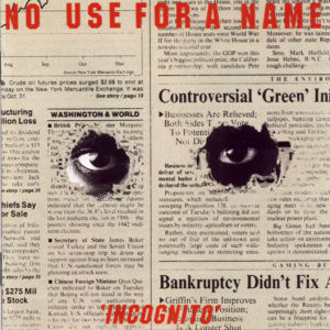 No Use For A Name - Incognito