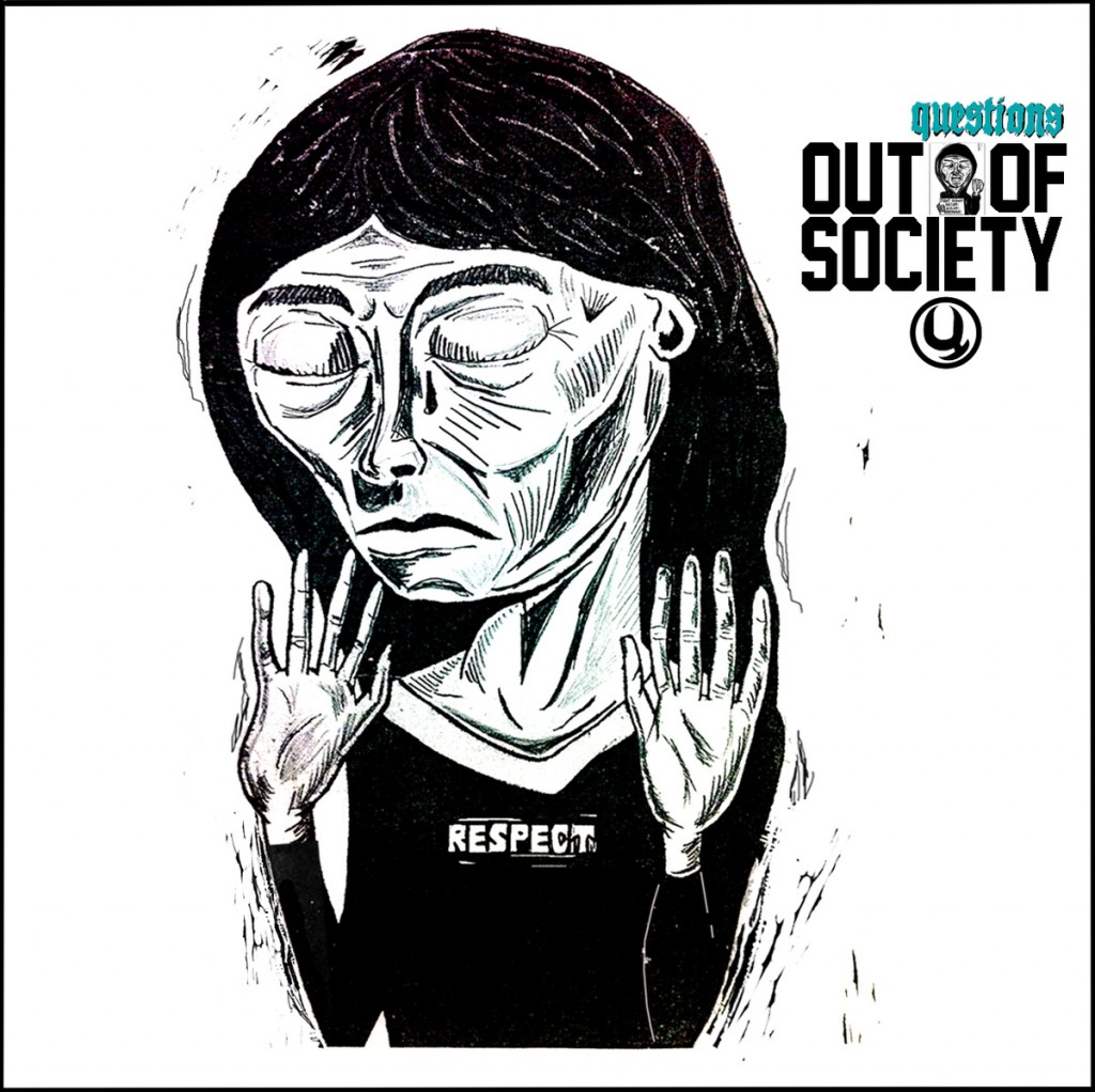 Questions - Out Of Society
