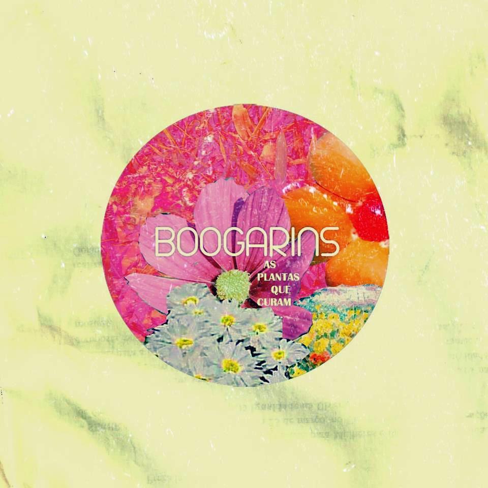 Boogarins - As Plantas Que Curam