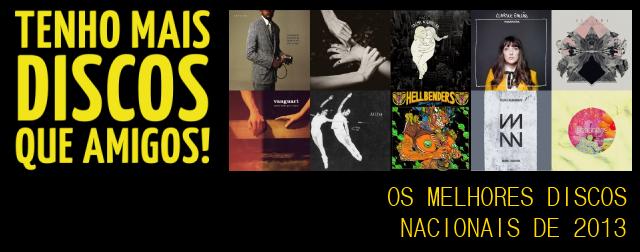os-melhores-discos-nacionais-de-2013