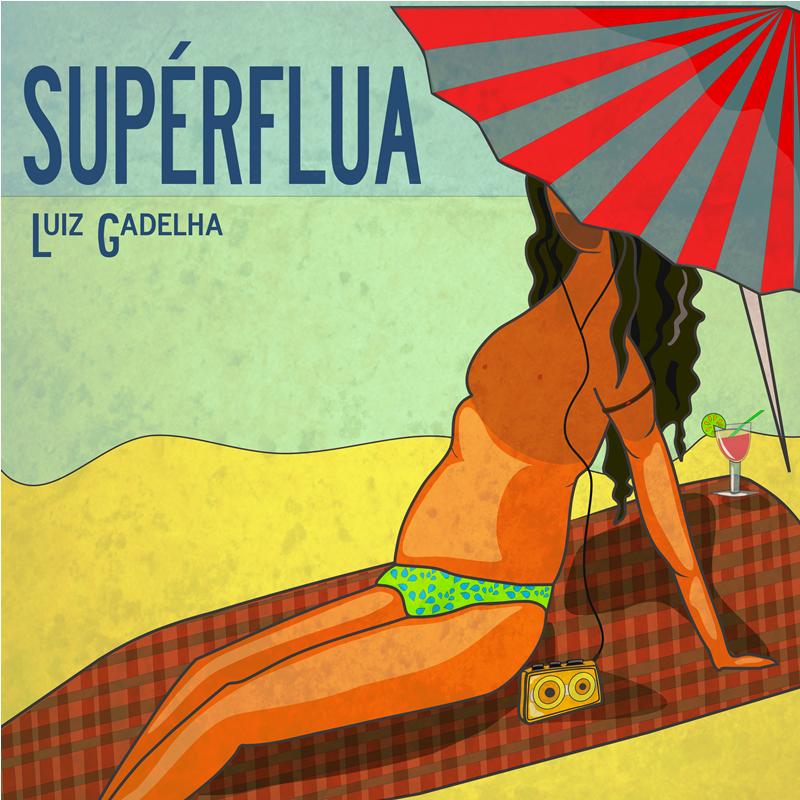 Luiz Gadelha - Supérflua