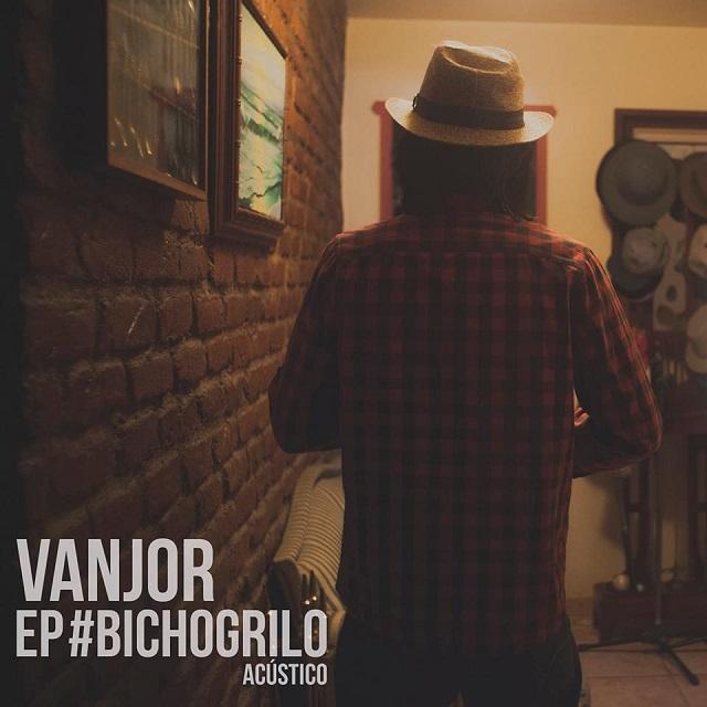 Músico Vanjor lança o EP acústico Bicho Grilo